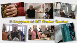 It Happens at My Senior Center